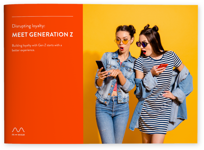 Loyalty Report | Meet Generation Z | m—wise