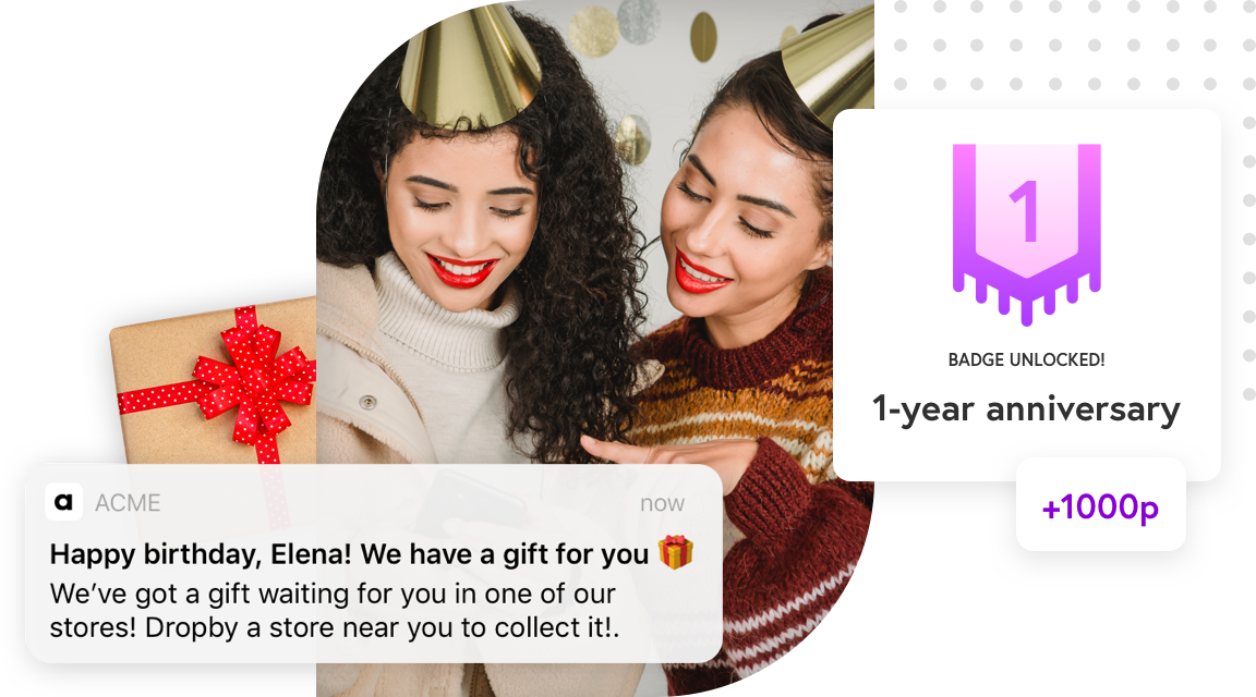 Personalised birthday reward with a free gift, loyalty points and badge